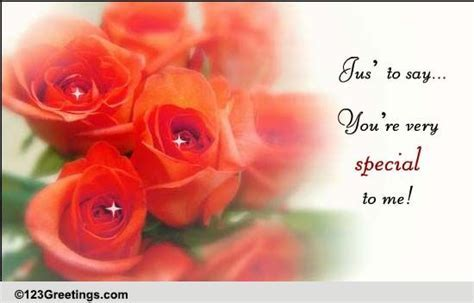 You Are Very Special To Me. Free Loved Ones eCards