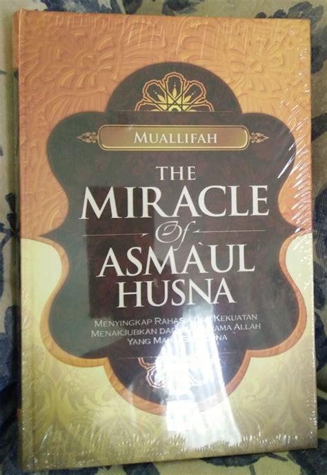 Buku The Miracle Of Asmaul Husna Menyingkap Rahasia Dan Kekuatan resensi buku miracle asmaul husna rahasia dan kekuatan