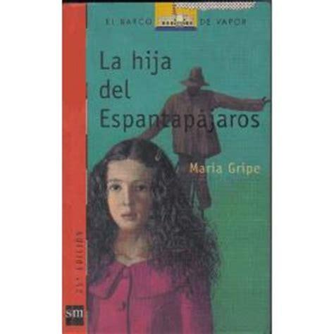 libro la hija del espantapajaros libro la hija del espantap 225 jaros libros