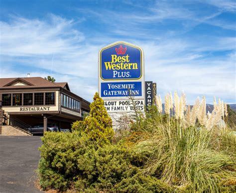 best western gate inn best western plus yosemite gateway inn updated 2017