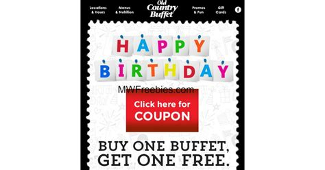 Bogo Free Buffets Old Country Buffet For Your Birthday Hometown Buffet Coupon Buy One Get One Free