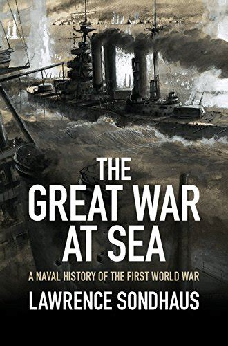libro the vanquished why the the great war at sea a naval history of the first world