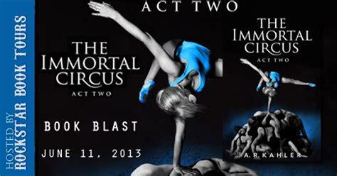 immortal in in book 3 bibliojunkies the immortal circus act ii book blast