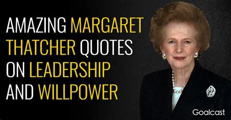 margaret thatcher quotes margaret thatcher quotes goalcast
