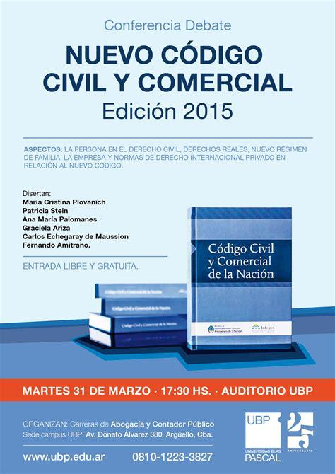 notas nuevo cdigo civil y comercial inmobiliarias en 20 03 2015 quot conferencia sobre el nuevo c 243 digo civil y