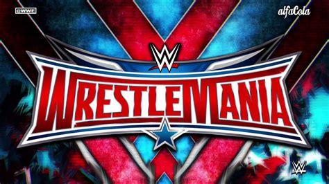 theme song wrestlemania 2015 wwe wrestlemania 32 quot 7th born son quot official promo