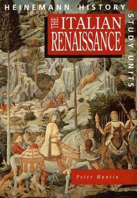 the renaissance club books the italian renaissance mantin 9780435312817