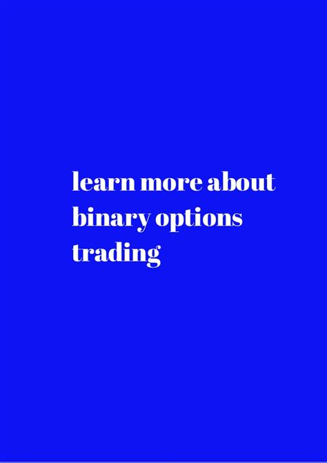 Why Not Learn More About Options by How To Read Binary Option Signals Binary Trading