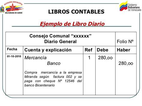ejemplo libro diario contabilidad contabilidad de los consejos comunales presentacion
