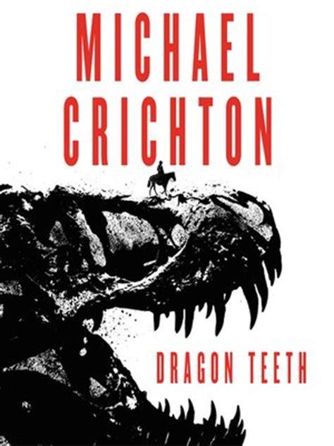 Novel Michael Crichton 30rb teeth by michael crichton 183 overdrive rakuten overdrive ebooks audiobooks and