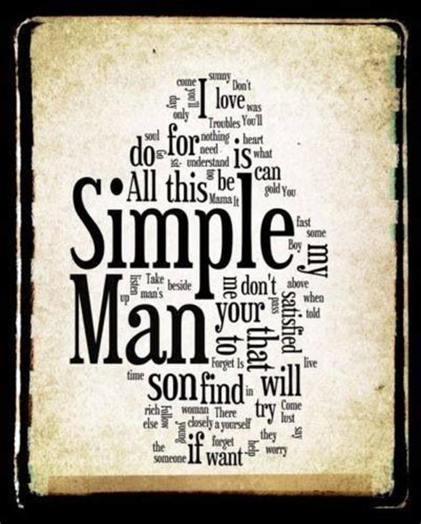 simple man tattoo lynyrd skynyrd simple quotes quotesgram