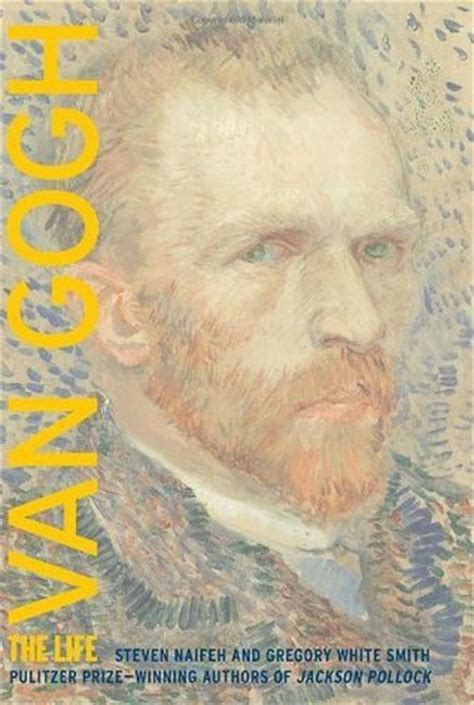 van gogh the life 0375758976 van gogh the life by steven naifeh reviews discussion bookclubs lists