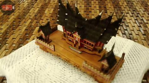 membuat rumah gadang ca0025 miniatur rumah gadang handcraft west sumatra