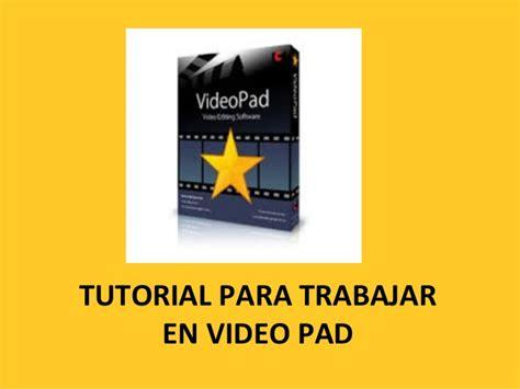 tutorial videopad en español video pad