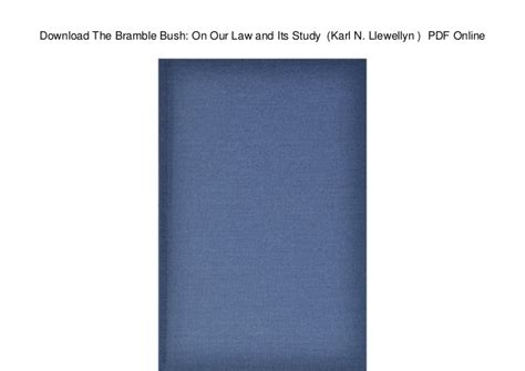 Download The Bramble Bush On Our Law And Its Study Karl