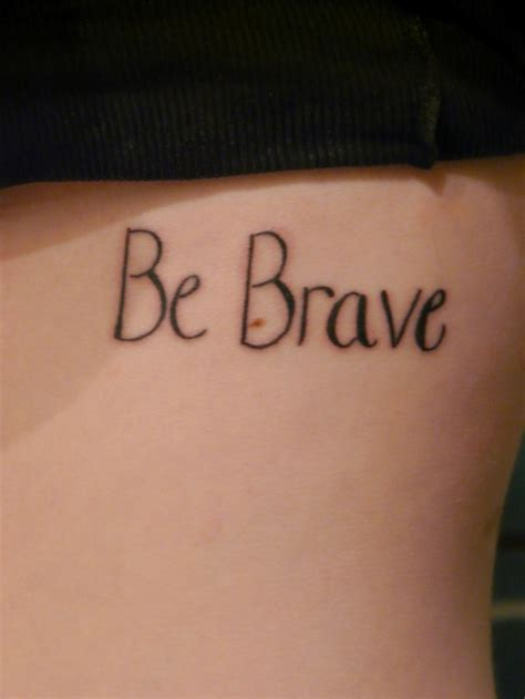 be brave tattoo be brave tattoos