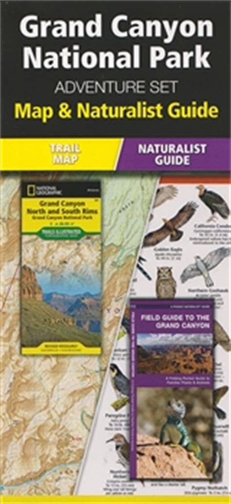 grand map and guide grand national park adventure set a map and a