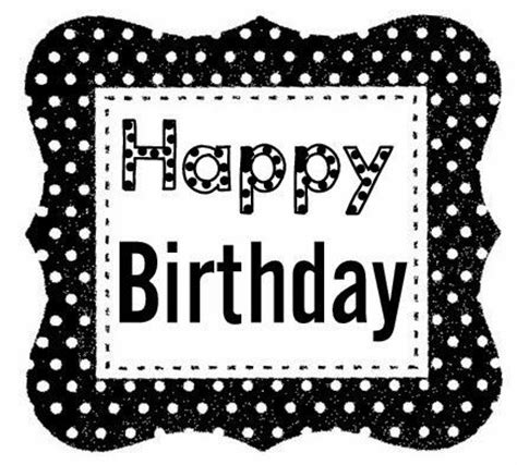 imagenes blanco y negro feliz cumpleaños happy birthday black white birthday pinterest