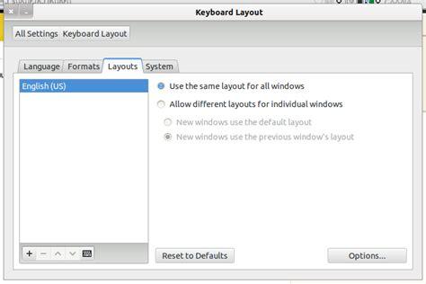 keyboard layout gui ubuntu how do i change the keyboard layout ask ubuntu