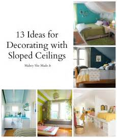 Decorating Ideas For Small Bedrooms With Slanted Ceilings 13 Ideas For Decorating With A Sloped Ceiling Mabey She