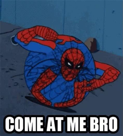 Spiderman Meme Face - spiderman comeatmebro gif spiderman comeatmebro meme