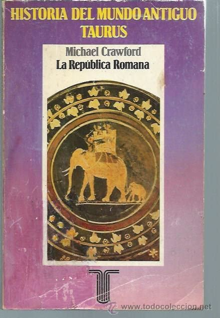 libro espaa romana roman historia del mundo antiguo taurus michael craw comprar libros de historia antigua en
