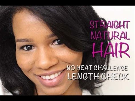 natural hair no heat challenge how to straighten natural hair no heat challenge results