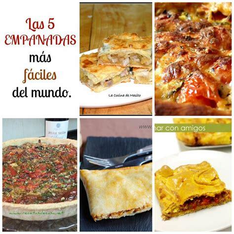 coca tomate calabacin parmesano las 5 empanadas m 225 s f 225 ciles mundo cocina