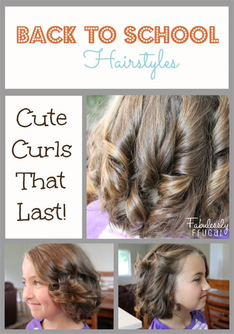 easy hairstyles for back to school back to school hairstyles curls that last fabulessly frugal