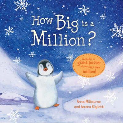 how big is a 0746077696 how big is a million anna milbourne serena riglietti 9780746077696