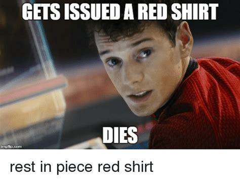 Redshirt Meme - 25 best memes about red shirt dies red shirt dies memes