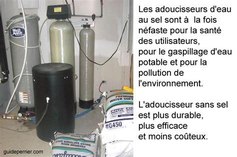Sel Pour Adoucisseur D Eau 1297 by Eau Dure Les Probl 232 Mes Des Adoucisseurs Au Sel