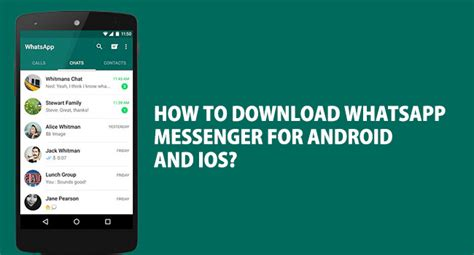 how to free on android whatsapp messenger free for android and ios devices