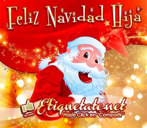 imagenes de feliz navidad para hija feliz navidad hija incre 237 bles frases 2013