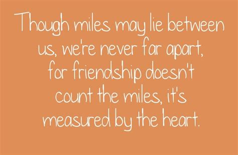though miles may lie between us we re never far apart