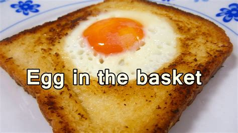 egg in the basket tasty and easy food recipes for