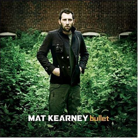 Dumb And In Mat Kearney by 64 Best Mat Kearney Images On