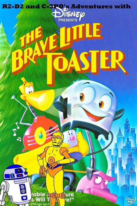 Toaster Adventure R2 D2 And C 3po S Adventures With The Brave Little Toaster