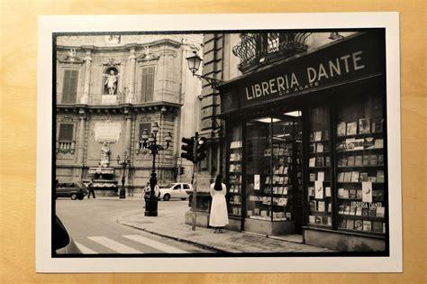 libreria dante palermo a peu de carrer fotodietari botigues antigues palermo