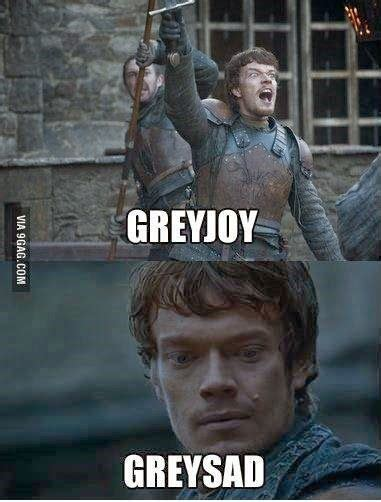 Got Meme - gameofthrones greyjoy greysad p game of thrones memes