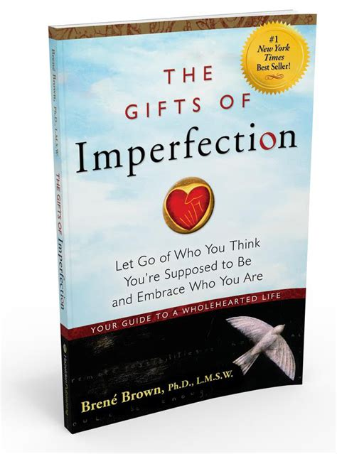the gifts of imperfection recommended reading from dr marcantel dr marcantel rn nmd