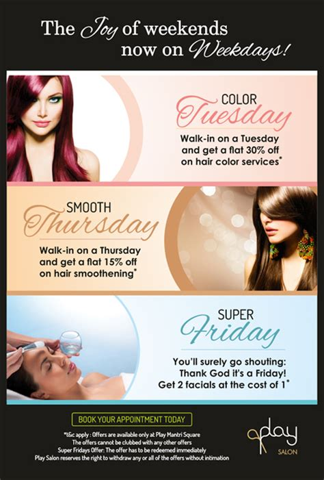 Hair Dresser Deals by 3 Exciting Weekday Offers For Hair And Skin Care From Play