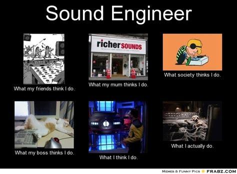 Audio Engineer Meme - sound engineer memes foto bugil bokep 2017