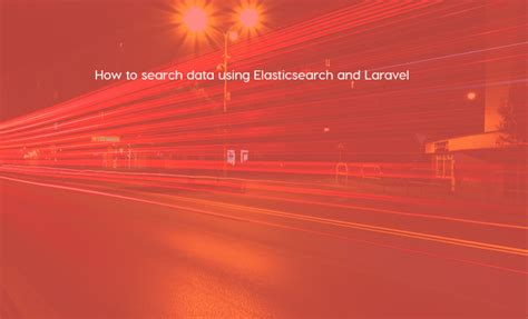 Laravel Elasticsearch Tutorial | how to search data using elasticsearch and laravel