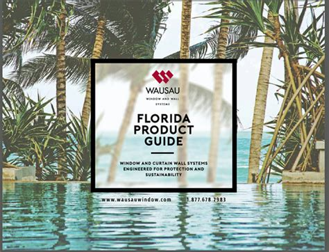 wausau curtain wall wausau publishes new quot florida product guide window and