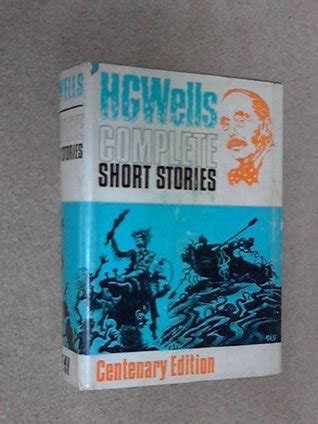 the complete short stories b00alktxck the complete short stories of h g wells by h g wells