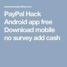 Paypal Money Adder For Android No Survey - paypal money hack adder generator 2017 no survey free