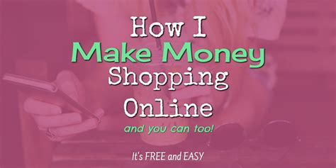 How I Make Money Online For Free - how to make money shopping online it s free and easy involvery community blog