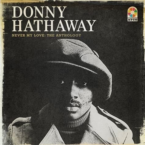donny hathaway a song for you mp3 donny hathaway never my love the anthology cd music
