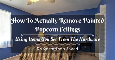 how to remove popcorn ceilings that been painted how to remove painted popcorn ceilings best method 20
